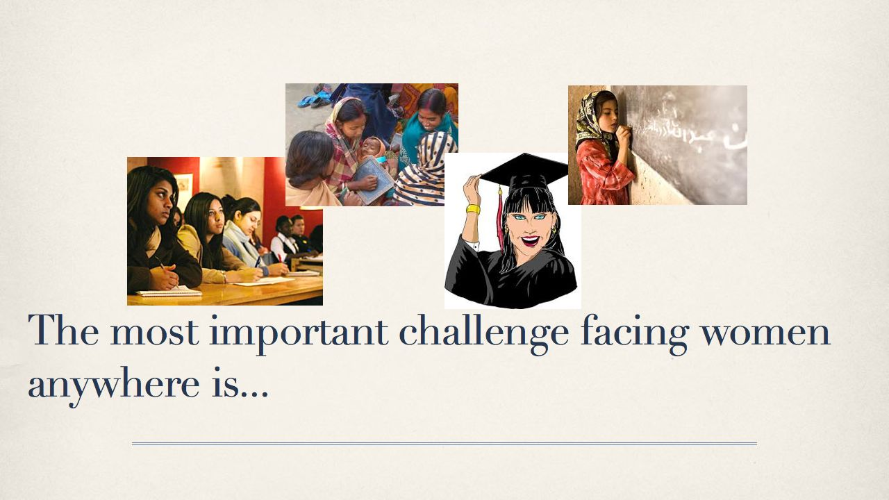 The most important challenges facing women are... .028